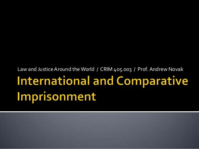 International and comparative imprisonment