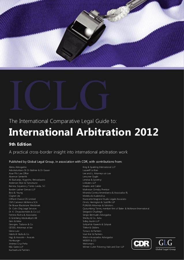 The International Comparative Legal Guide to:International Arbitration 20129th EditionA practical cross-border insight int...