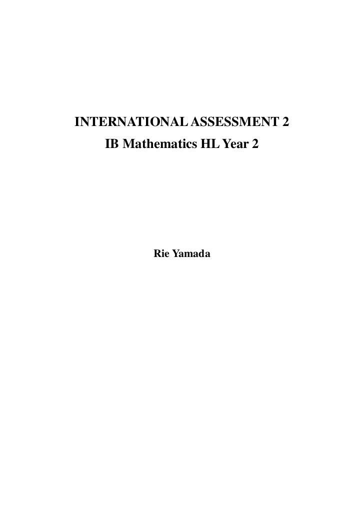 INTERNATIONAL ASSESSMENT 2IB Mathematics HL Year 2<br />Rie Yamada<br />- Modeling a functional building -<br />The buildi...