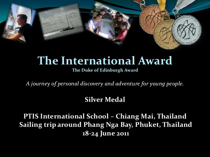 The International Award<br />The Duke of Edinburgh Award<br />A journey of personal discovery and adventure for young peop...