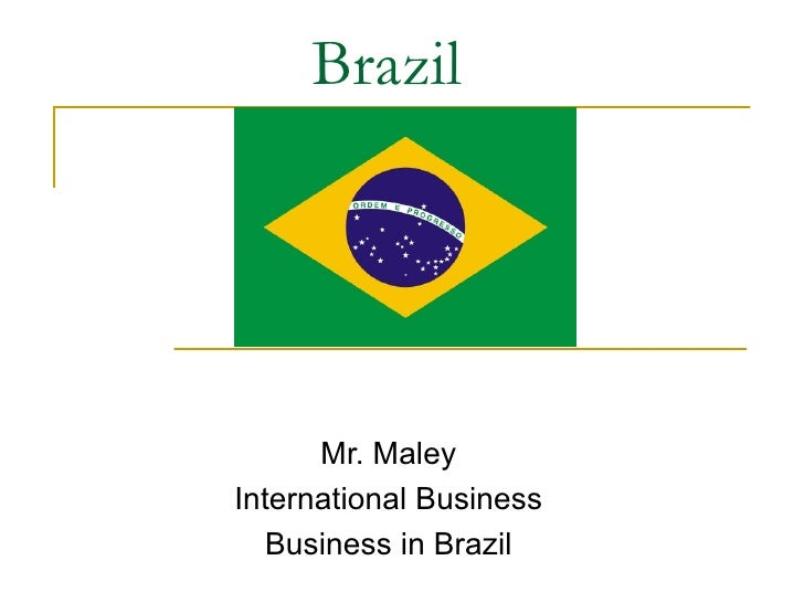 International Business   Brazil Slides
