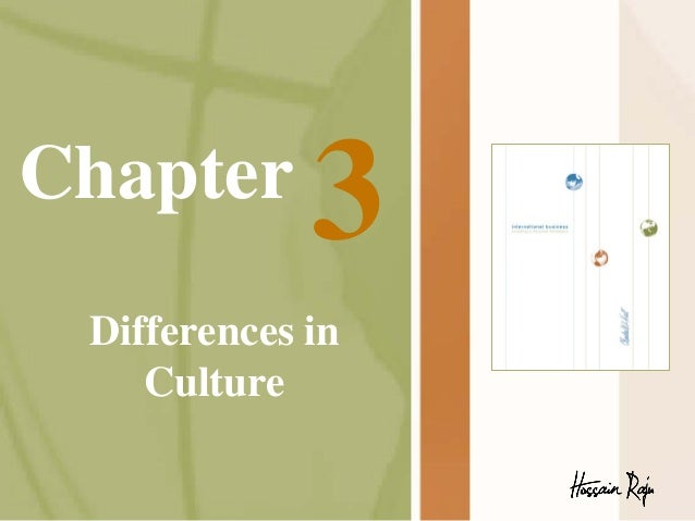 International Business_Chapter 3_Differences in Culture_Charles W. Hill