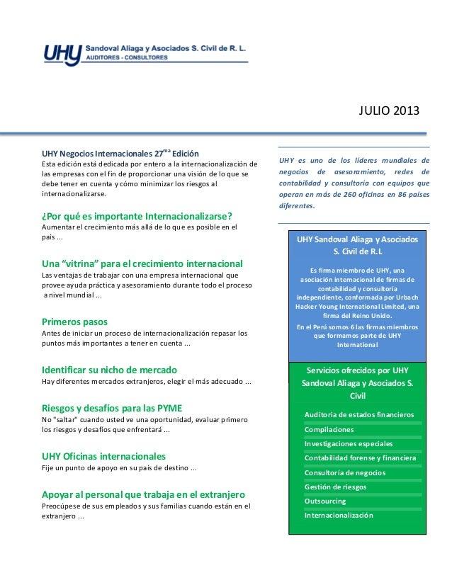 JULIO 2013 UHY Negocios Internacionales 27ma Edición Esta edición está dedicada por entero a la internacionalización de la...