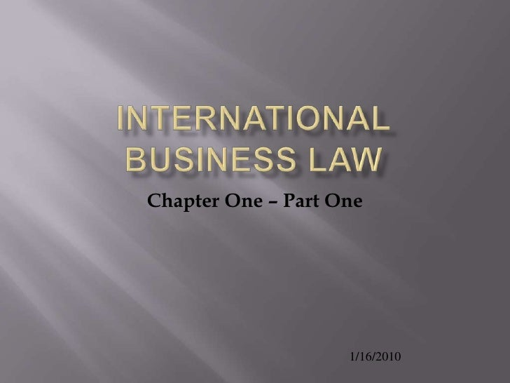 International Business Law Ch. 1 Part 1.1