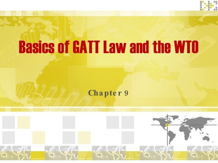 Basics of GATT Law and the WTO Chapter 9