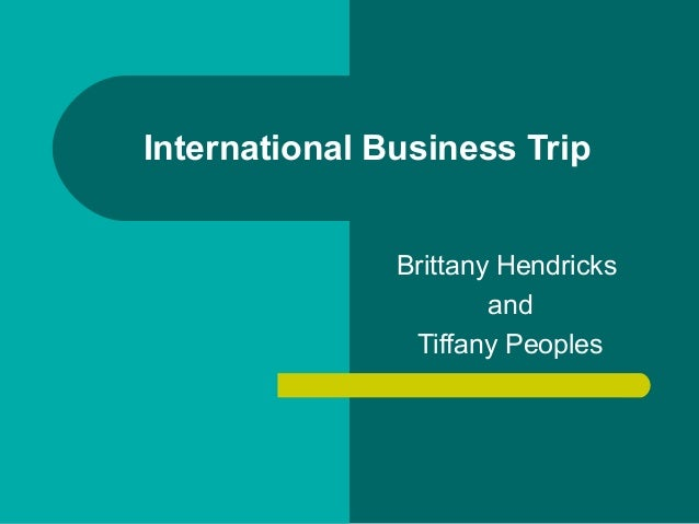 International Business Trip Brittany Hendricks and Tiffany Peoples