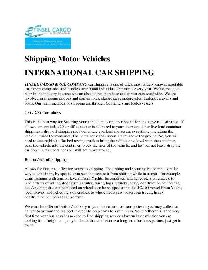 Shipping Motor Vehicles<br />INTERNATIONAL CAR SHIPPING<br />TINSEL CARGO & OIL COMPANY car shipping is one of UK's most w...