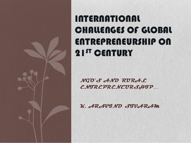 International challenges of global entrepreneurship on 21 st century