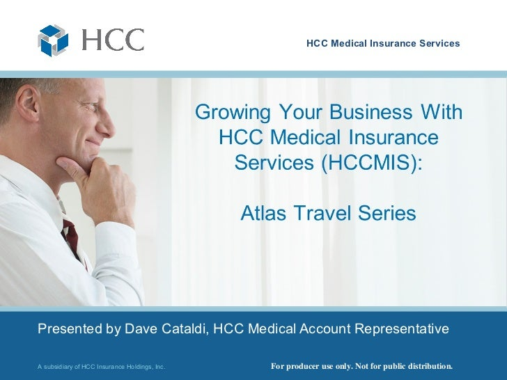 Growing Your Business With HCC Medical Insurance Services: Atlas Travel Series