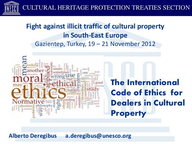 Alberto Deregibus - The International Code of Ethics for Dealers in Cultural Property