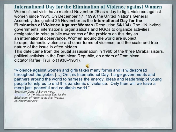 International Day for the Elimination of Violence against Women Women's activists have marked November 25 as a day to figh...