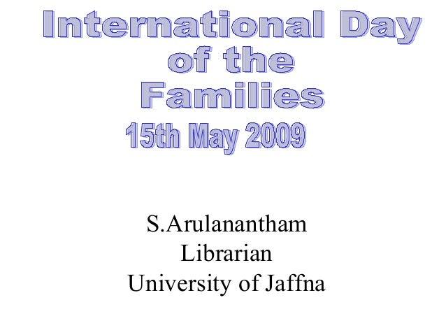S.ArulananthamLibrarianUniversity of Jaffna
