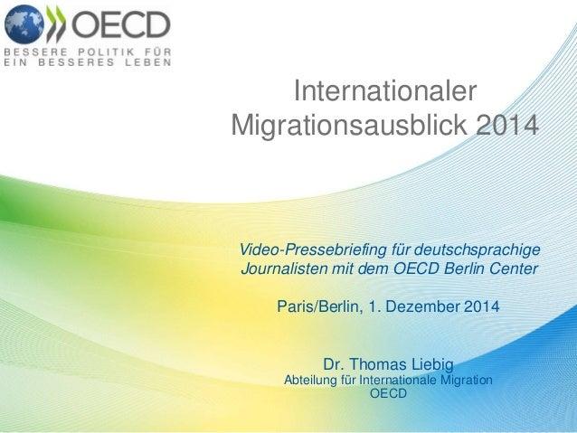 Internationaler  Migrationsausblick 2014  Video-Pressebriefing für deutschsprachige  Journalisten mit dem OECD Berlin Cent...