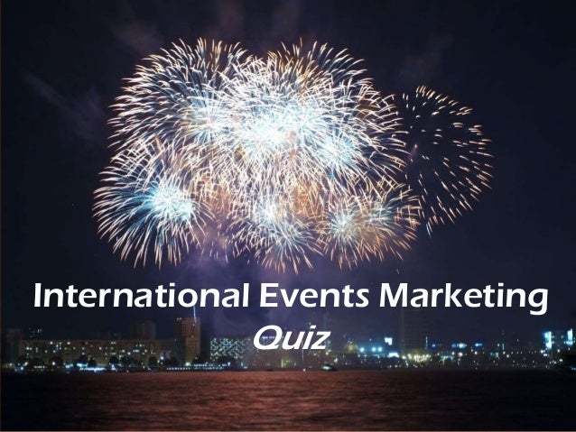 International Events Marketing  Quiz