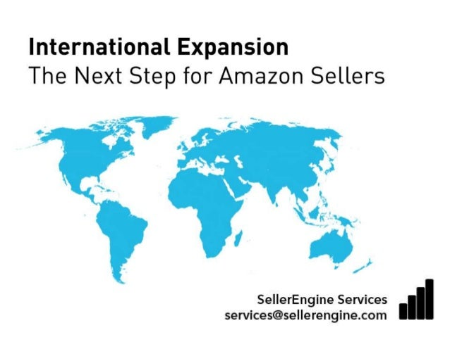 International Expansion:The Next Step for Amazon Sellers
