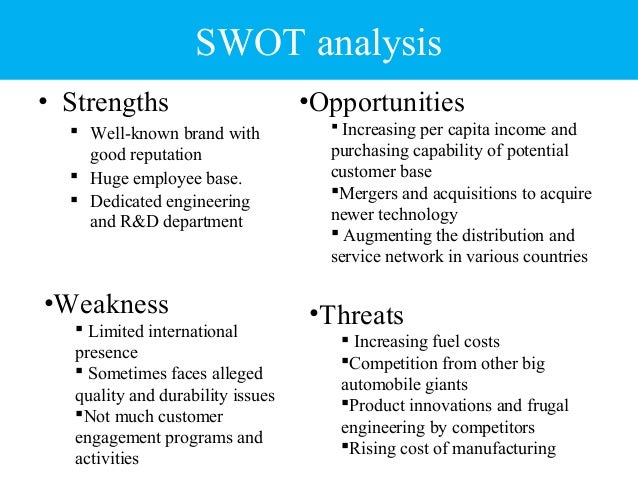 swot of tata motors In this assignment, i am going to do swot analysis consider to establish current position of tata motors and how this swot analysis can be used to.