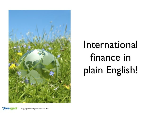 International                                            finance in                                          plain English...