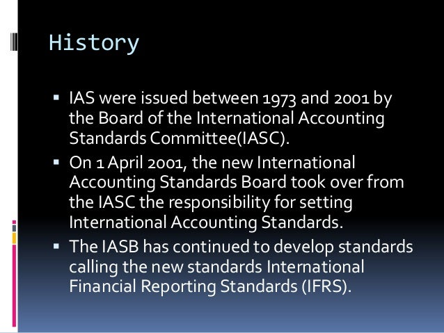 internationalization of accounting standards for consolidation This globalization of the securities markets has challenged securities  to  encourage the development of accounting standards to be  consolidated  financial statements and accounting for investments in subsidiaries.