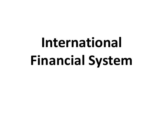 International financial system