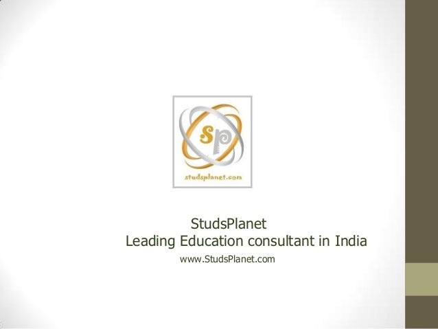 StudsPlanetLeading Education consultant in India        www.StudsPlanet.com