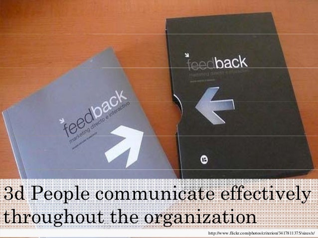 3d People communicate effectively http://www.flickr.com/photos/criterion/3417811375/sizes/z/ throughout the organization