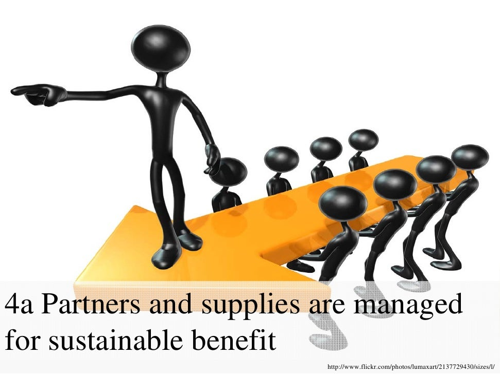 4a Partners and supplies are managed for sustainable benefit