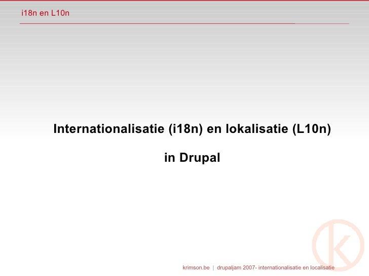 internationalisatie en lokalisatie in Drupal 5 en 6 - DrupalJam2007 Hilversum