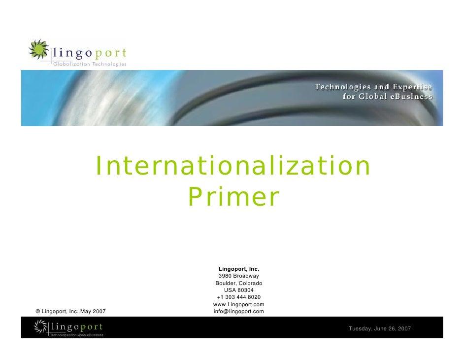 Internationalization                             Primer                                  Lingoport, Inc.                  ...