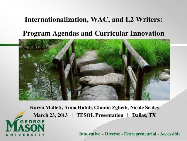 Internationalization, WAC, and L2 Writers tesol vfinal
