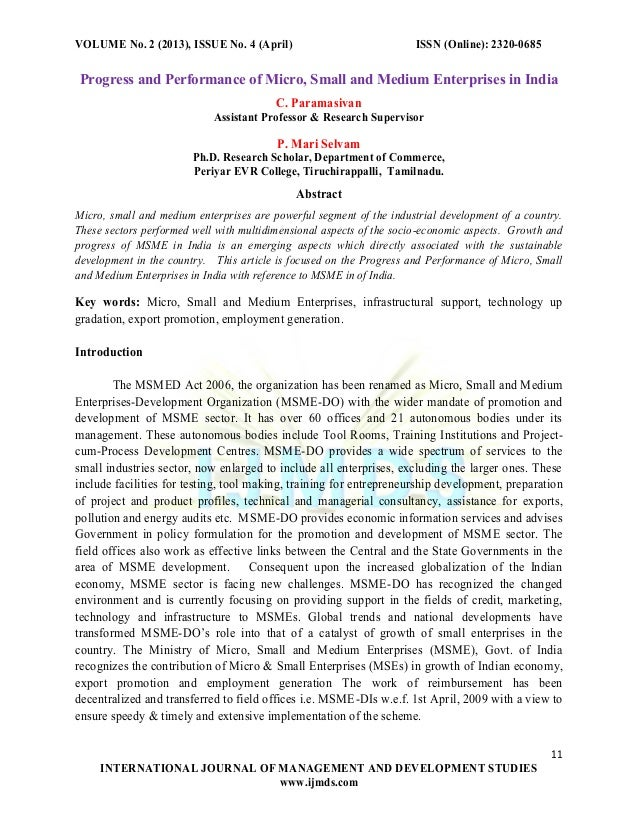 VOLUME No. 2 (2013), ISSUE No. 4 (April)  ISSN (Online): 2320-0685  Progress and Performance of Micro, Small and Medium En...