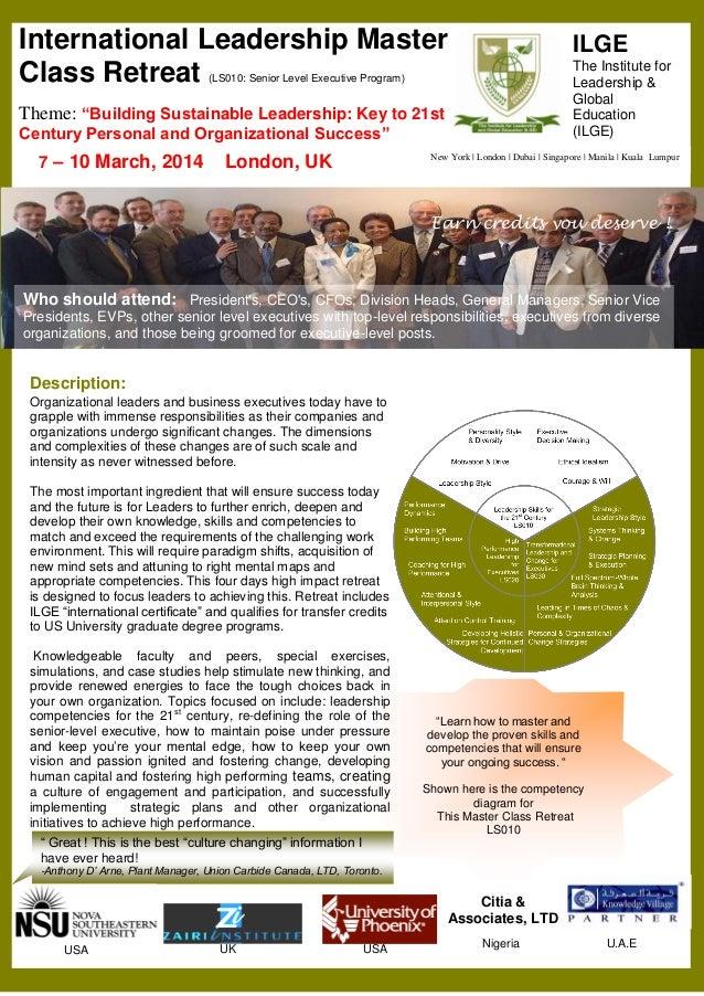 International Leadership Master Class Retreat  ILGE The Institute for Leadership & Global Education (ILGE)  (LS010: Senior...