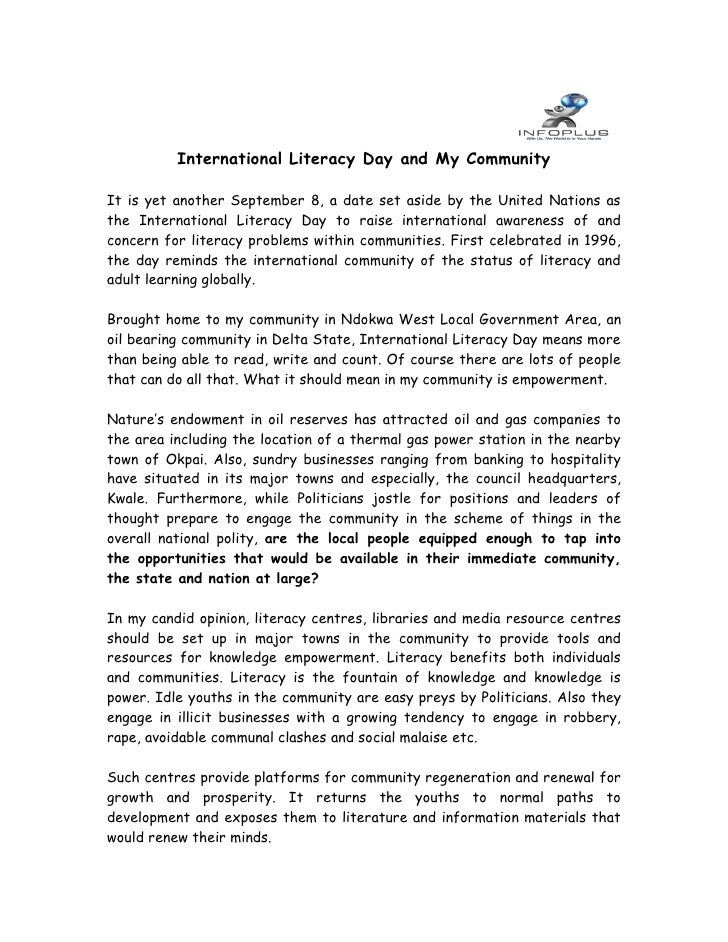 International Literacy Day and My Community  It is yet another September 8, a date set aside by the United Nations as the ...