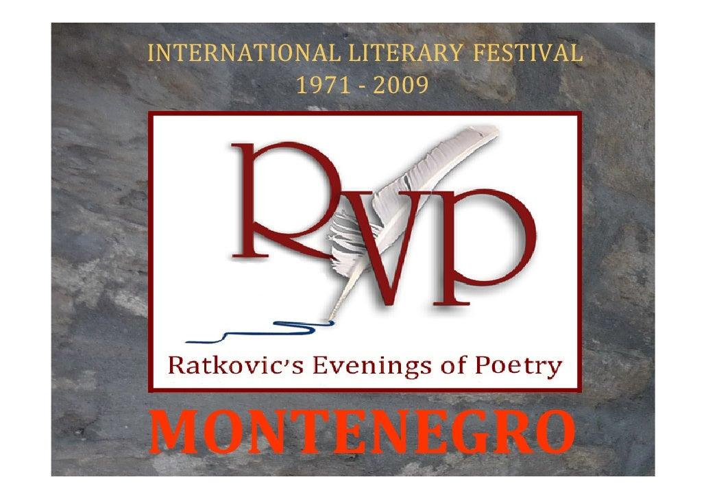 INTERNATIONAL LITERARY FESTIVAL           1971 - 2009     MONTENEGRO