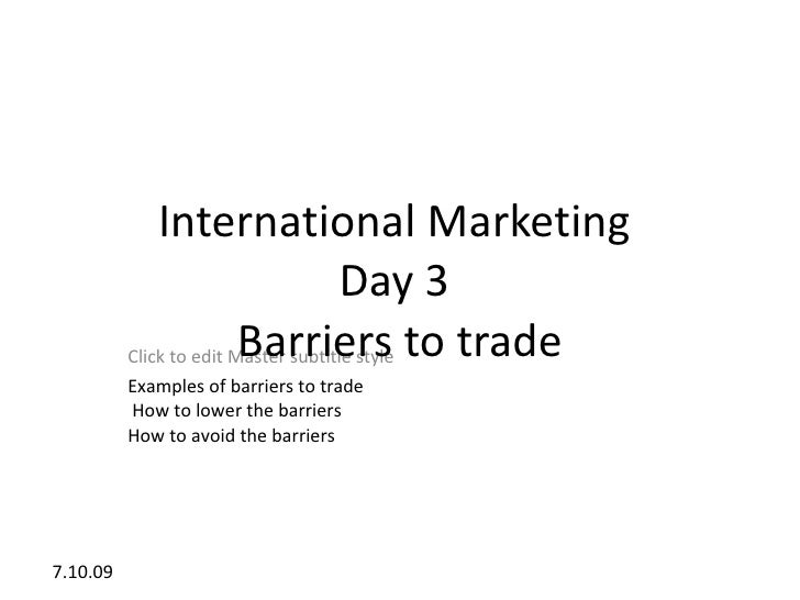International Marketing                                      Day 3           Click to edit Master subtitle style to trade ...