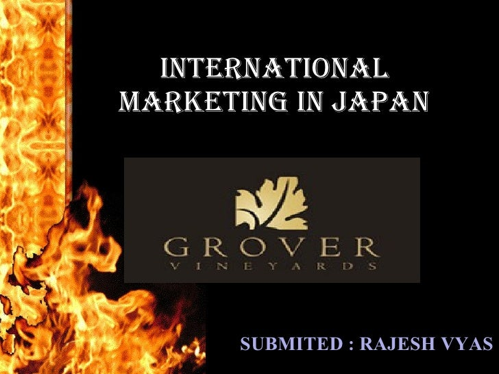 international marketing in Japan SUBMITED : RAJESH VYAS