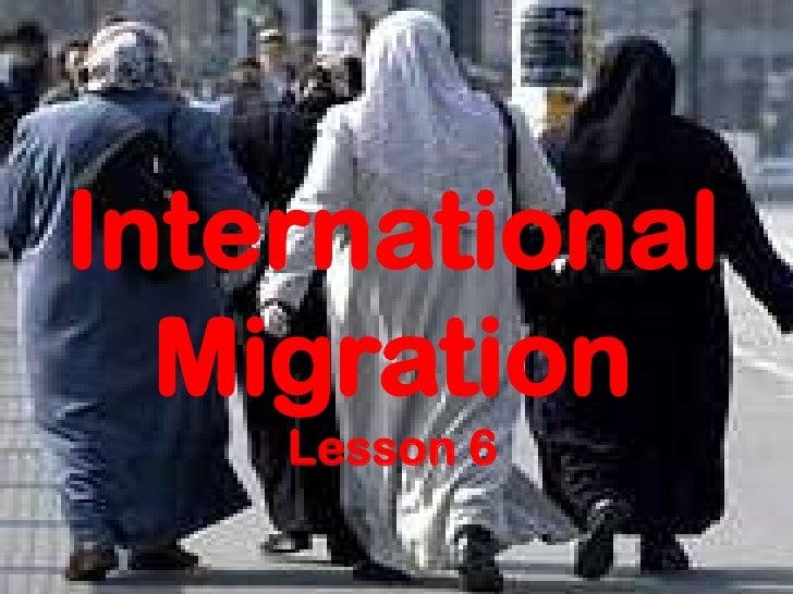 International  Migration    Lesson 6