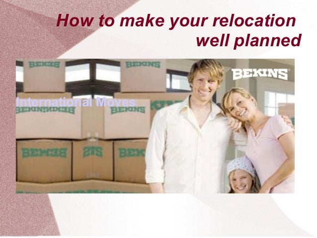 International Moves How to make your relocation well planned