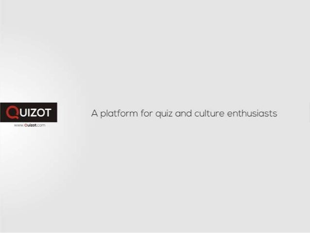 About Quizot Thousand of questions across multiple topics! Question compiled from Quizot.com