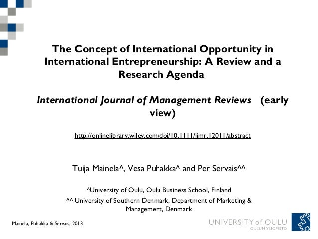 The Concept of International Opportunity in              International Entrepreneurship: A Review and a                   ...