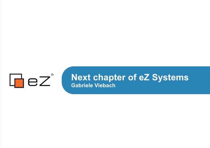 Next chapter of eZ SystemsGabriele Viebach
