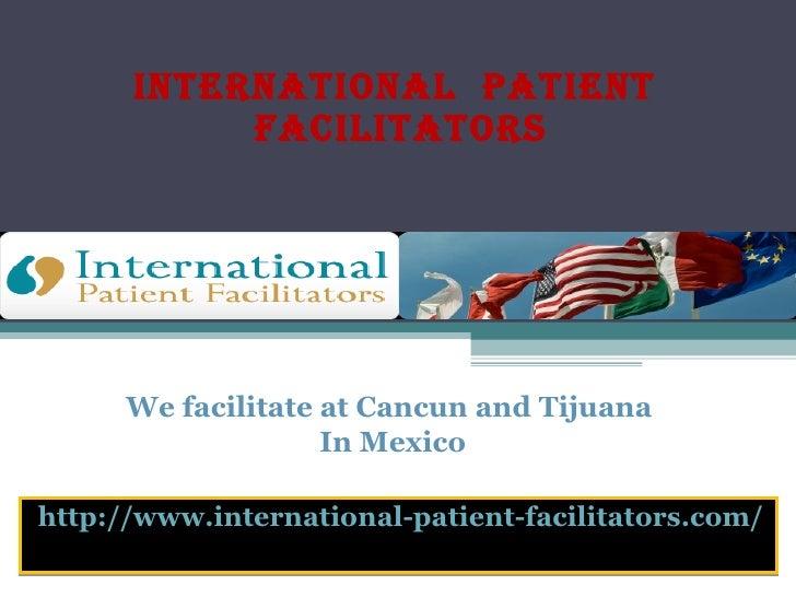 International  Patient  Facilitators Mexico