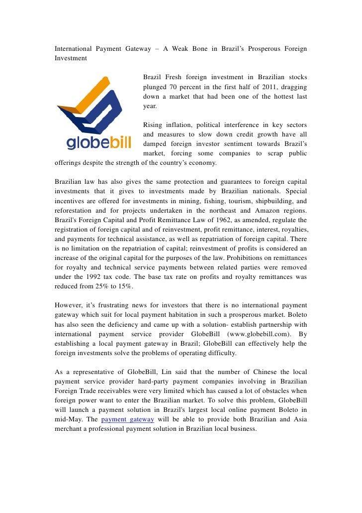 International Payment Gateway – A Weak Bone in Brazil's Prosperous ForeignInvestment                                Brazil...