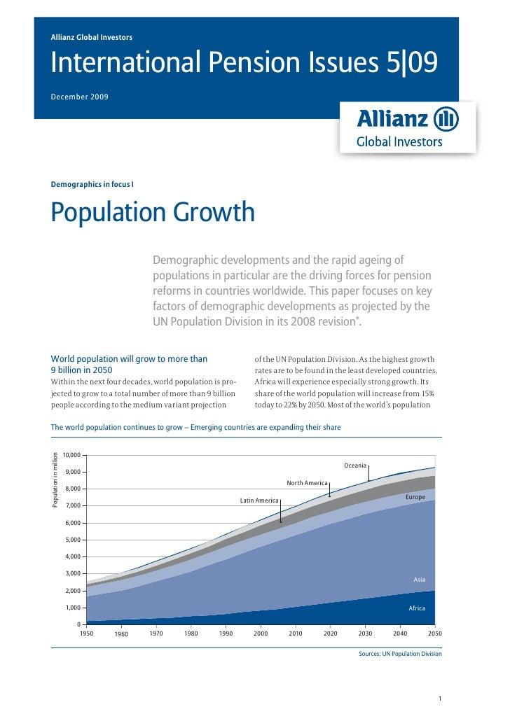 Allianz Global InvestorsInternational Pension Issues 5|09December 2009Demographics in focus IPopulation Growth            ...