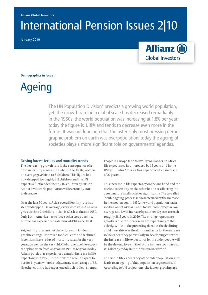 Allianz Global InvestorsInternational Pension Issues 2|10January 2010Demographics in focus IIAgeing                     Th...