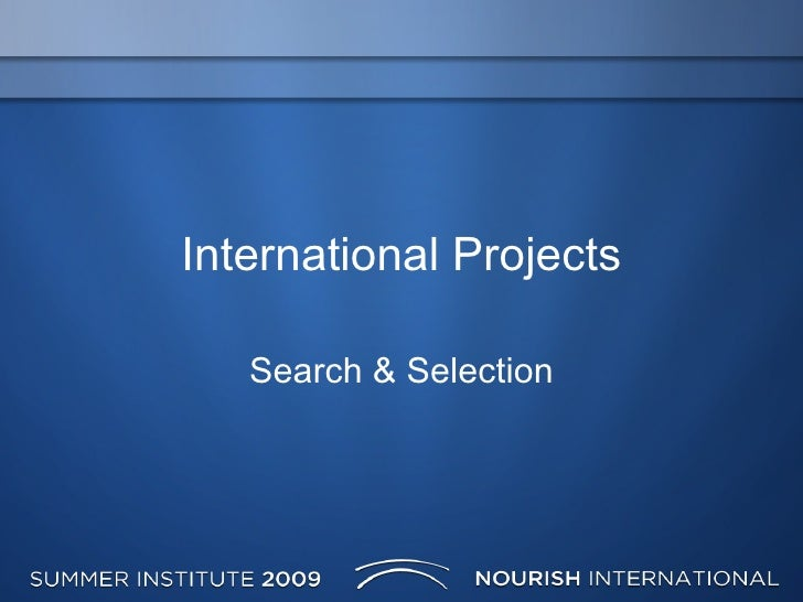 International Projects Search & Selection