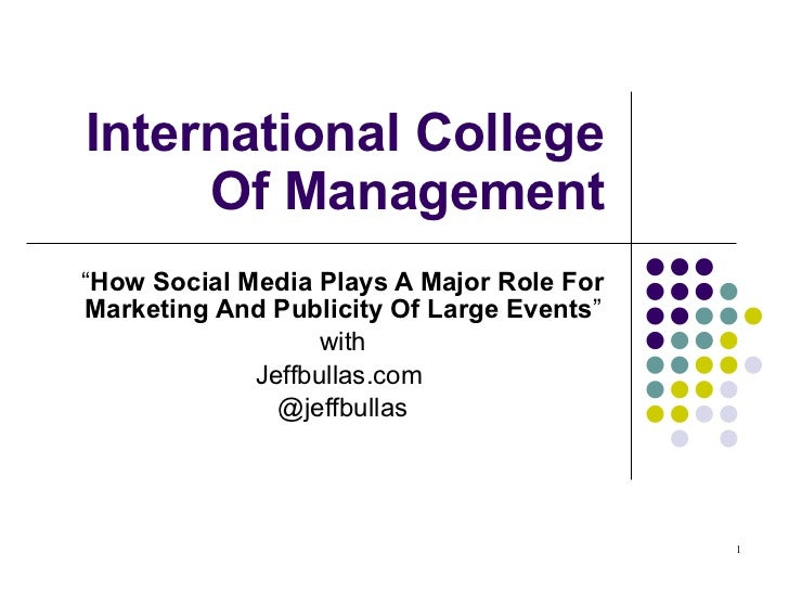 International School Of Management  How Social Media Plays A Major Role For Marketing And Publicity Of Large Events