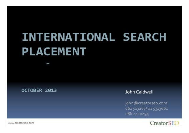 John Caldwell john@creatorseo.com 061 513267/ 01 5313061 086 2410295