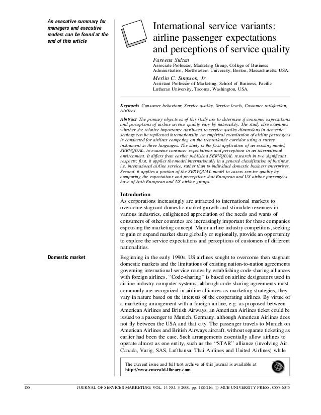 International service variants: airline passenger expectations and perceptions of service quality Fareena Sultan Associate...