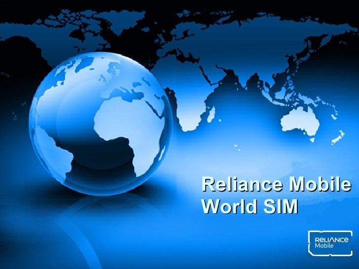 Reliance Mobile  World SIM