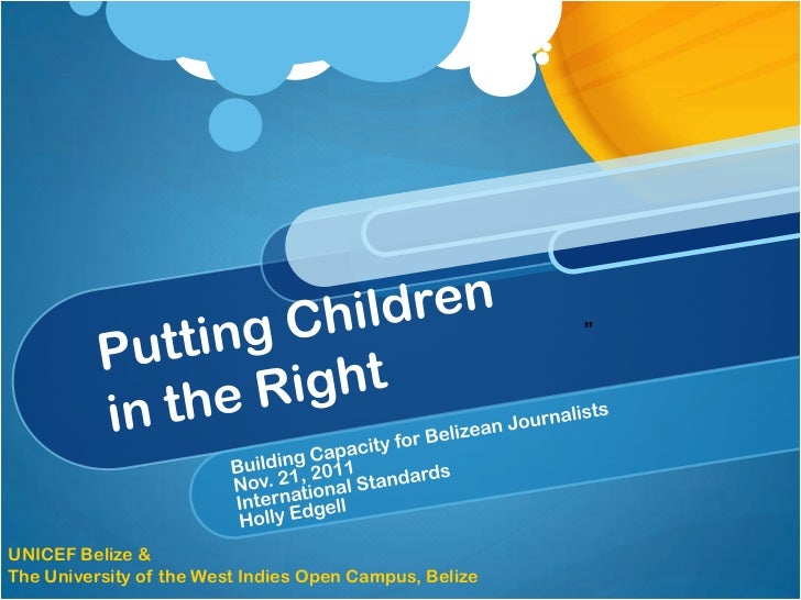 """UNICEF Belize &The University of the West Indies Open Campus, Belize"